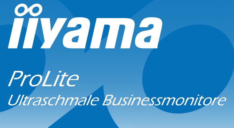 Iiyama - ultraschmale Businessmonitore